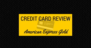 Credit Card Review – American Express Gold