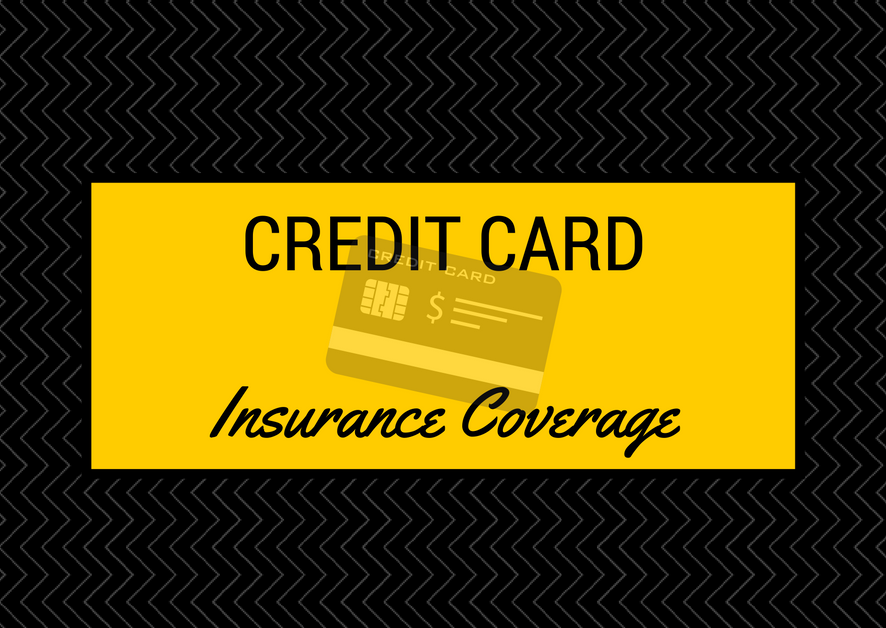 Comprehensive List of Credit Card Insurances by Card