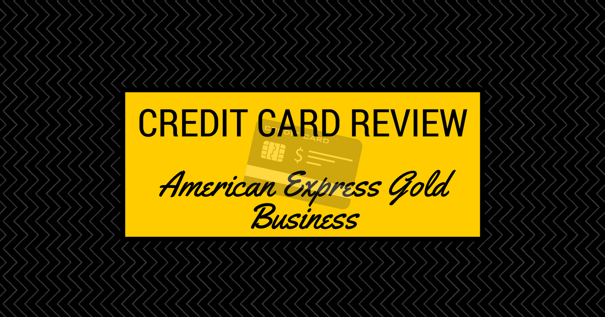 Credit Card Review - American Express Gold Business