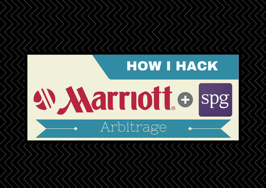 How I Hack - Explaining Arbitrage and How to Take Advantage of the Marriott/SPG Merger