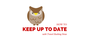 How To Keep Up To Date With Travel Hacking News