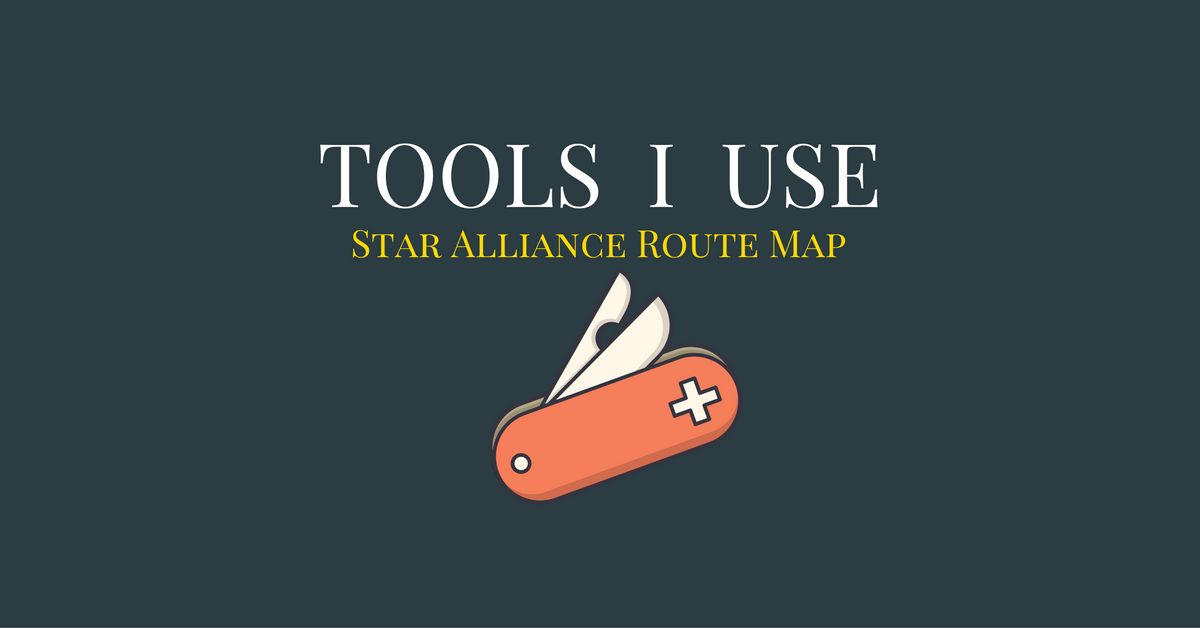 Tools I Use - Star Alliance Routing Map