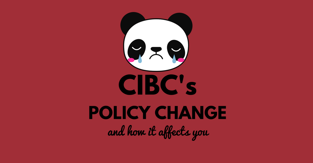 Breaking News - CIBC Change in Policy (For the Worse)