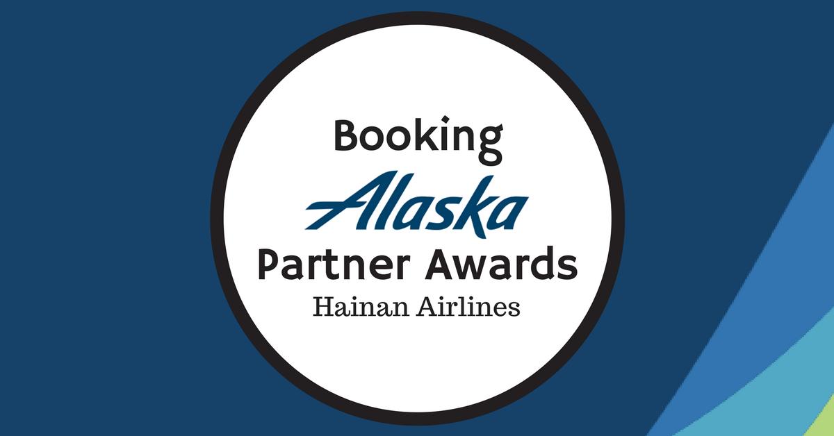 Booking Alaska Partner Awards – Hainan Airlines