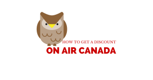 How To Get a Discount on Air Canada (plus bonuses)