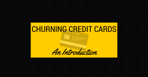 Canadian Credit Card Churning – An Introduction