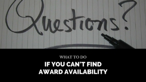 What To Do If You Can't Find Award Availability
