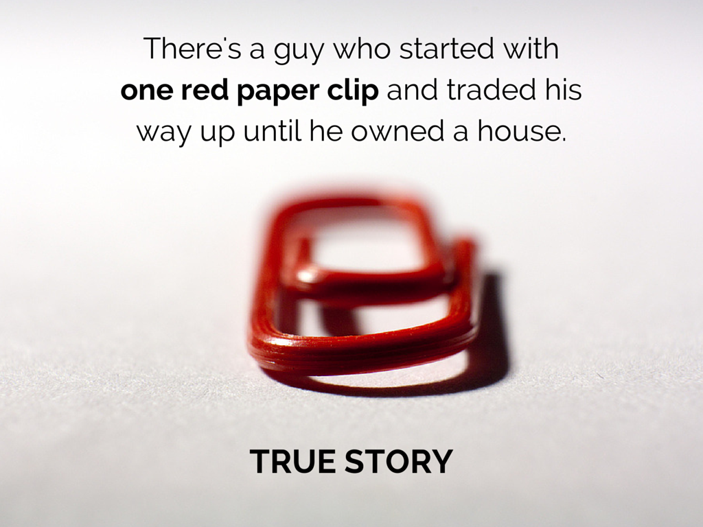 One Red Paperclip - The Key To Earning and Leveraging Status