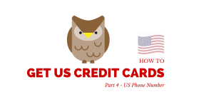 How To Get US Credit Cards – Part 5 – US Phone Number