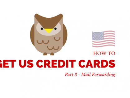 How To Get US Credit Cards Part 3 Mail Forwarding