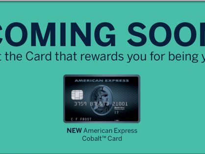 New AMEX Card?  The Cobalt?