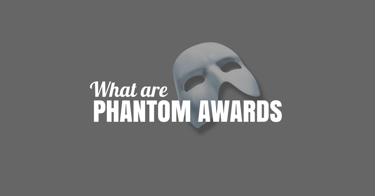 What Are Phantom Awards?
