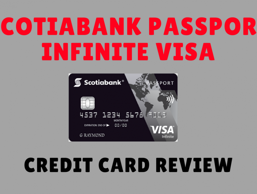 Scotiabank Passport Visa Infinite Card - No Foreign Transaction Fees ...