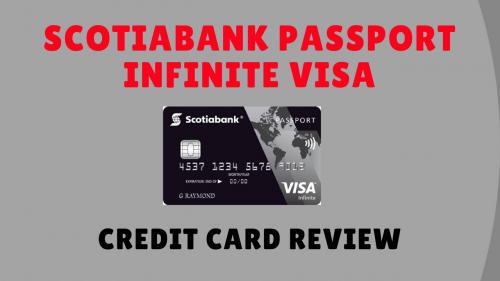 Scotiabank Passport Visa Infinite Card - No Foreign Transaction Fees!