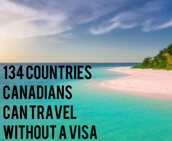 PointsNerd Feature - 134 Countries Canadians can Travel to without a Visa